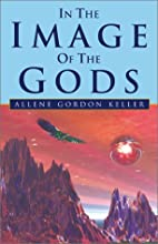 In the Image of the Gods by Allene Gordon…
