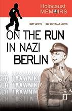 Holocaust Memoirs: On the Run in Nazi Berlin…