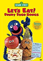 Let's Eat: Funny Food Songs [1999 film] by…