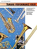 Erickson, Frank: Yamaha Performance Folio: B-Flat Tenor Saxophone (Yamaha Band Method)