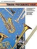 Erickson: Yamaha Performance Folio: Trombone - Baritone B.C./Bassoon (Yamaha Band Method)