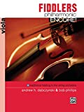 Dabczynski, Andrew: Fiddlers Philharmonic Encore! (Viola)