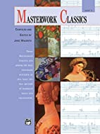 Masterworks Classics, Level 3 (Book & Cd) by…