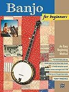 Banjo for Beginners by Tony Trischka