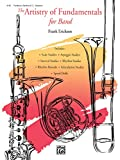 Erickson, Frank: The Artistry of Fundamentals for Band: Trombone/Baritone B.C./Bassoon