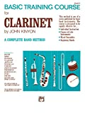 John Kinyon: John Kinyon's Basic Training Course, Book 1: Clarinet