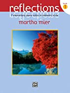Reflections by Martha Mier