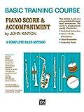 Kinyon, John: John Kinyon's Basic Training Course, Bk 1: Piano Score & Accompaniment (John Kinyon's Band Course)