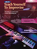 Alfred's Teach Yourself to Improvise at the…