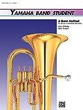 Kinyon, John: Yamaha Band Student, Book 3: Baritone B.C. (Yamaha Band Method)