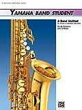 Kinyon, John: Yamaha Band Student, Book 3: E-Flat Baritone Saxophone (Yamaha Band Method)