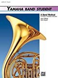 Kinyon, John: Yamaha Band Student, Book 3: Horn in F (Yamaha Band Method)