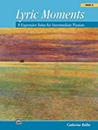 Lyric Moments by Catherine Rollin
