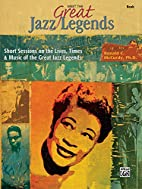 Meet the Great Jazz Legends (Book) by Ronald…