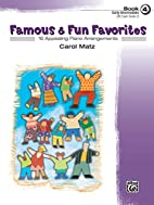 Famous & Fun Favorites, Book 4 (Early…