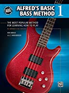 Alfred's Basic Bass Method 1 by Ron…