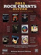 Rock Charts Guitar 2011: The Biggest Hits --…