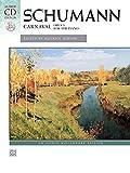 Schumann, Robert: Schumann -- Carnaval, Op. 9 (Book & CD) (Alfred Masterwork Edition)