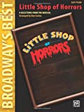 Menken, Alan: Little Shop of Horrors (Broadway's Best): Selections from the Musical (Easy Piano)