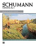 Schumann, Robert: Schumann -- Carnaval, Op. 9 (Alfred Masterwork Editions)