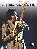 Gill, Vince: Vince Gill -- Guitar Slinger: Authentic Guitar TAB