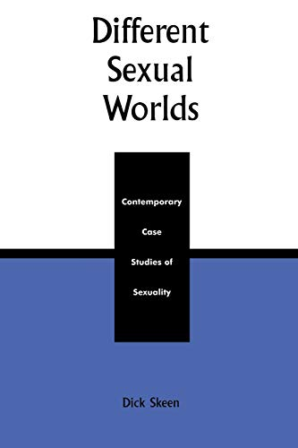 different-sexual-worlds-contemporary-case-studies-on-sexuality