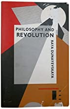 Philosophy and Revolution: From Hegel to…