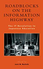 Roadblocks on the Information Highway: The…