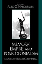 Memory, Empire, and Postcolonialism:…