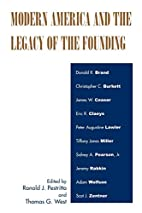 Modern America and the Legacy of Founding by…