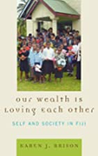 Our Wealth Is Loving Each Other: Self and…