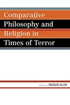 Comparative Philosophy and Religion in Times…