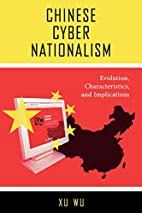 Chinese Cyber Nationalism: Evolution,…