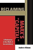 Reclaiming Marx's 'Capital':…