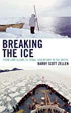 Breaking the Ice: From Land Claims to Tribal…