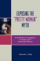 Exposing the Pretty Woman Myth by Rochelle…