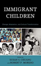 Immigrant Children: Change, Adaptation, and…