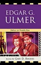 Edgar G. Ulmer: Detour on Poverty Row by…