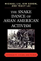 The Snake Dance of Asian American Activism:…