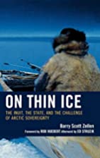 On Thin Ice: The Inuit, the State, and the…