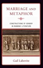 Marriage and metaphor : constructions of…
