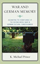 War and German Memory: Excavating the…