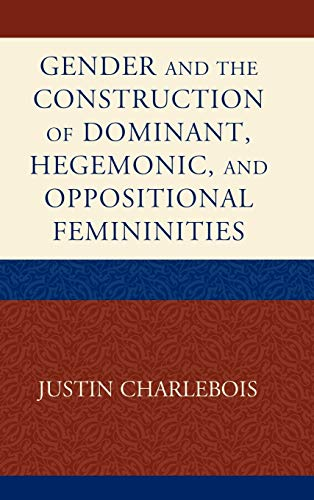 gender-and-the-construction-of-hegemonic-and-oppositional-femininities