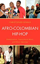 Afro-Colombian Hip-Hop: Globalization,…