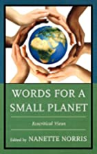Words for a Small Planet: Ecocritical Views…