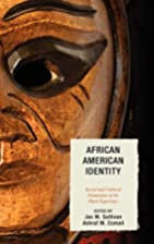 African American Identity: Racial and…