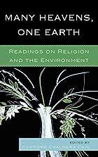 Many Heavens, One Earth: Readings on…