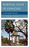 Anderson, E.N.: Warning Signs of Genocide: An Anthropological Perspective