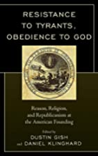 Resistance to tyrants, obedience to God :…
