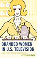 Branded Women in U.S. Television: When…